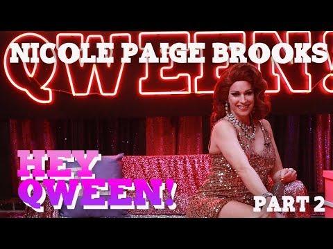 NICOLE PAIGE BROOKS on Hey Qween! - Part 2
