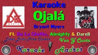 Ojala - Bryant Myers x De La Ghetto x Darell x Almighty | Karaoke |