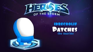 Patches Coming to Heroes of the Storm [IdBeCoolIf] (the FINAL ONE)