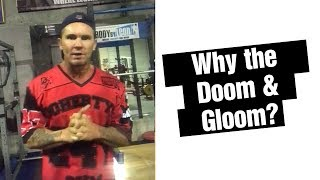 Why the doom and gloom