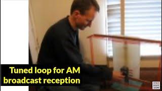 MF tuned loop antenna demonstration   1
