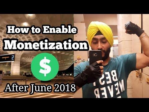 Monetization Enabled | After June 2018