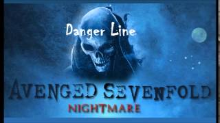 Avenged Sevenfold - Danger Line (Instrumental)