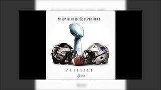 Rick Ross I Think She Like Me Ft Ty Dolla Sign Super Bowl Playlist