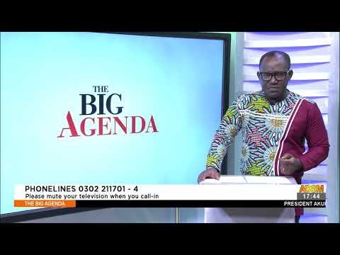 Special Prosecutor: Was Parliament vetting of Agyebeng thorough? - The Big Agenda (22-7-21)