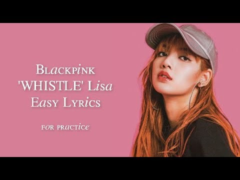 Blackpink Whistle Jap Ver Lisa English Rap Cut Easy Lyrics
