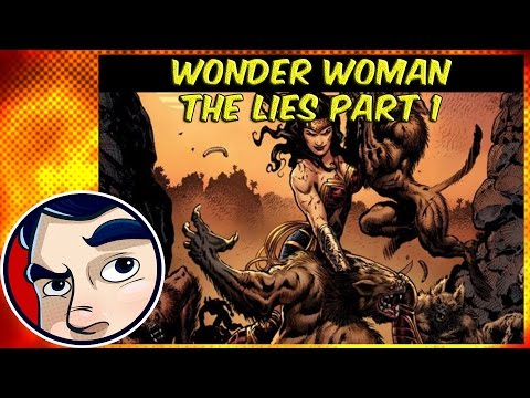 """Wonder Woman """"The Lies"""" - Rebirth Complete Story"""