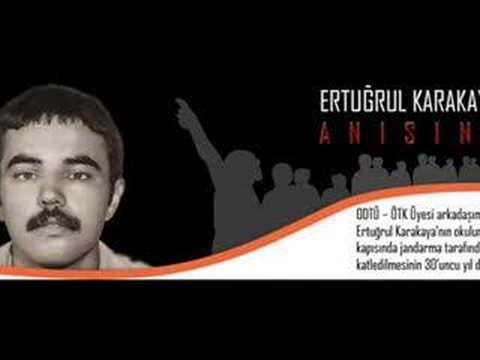 Ölümsüz Yiğit Devrimci Ertuğrul Karakaya'nın Anısına