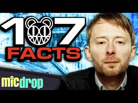 107 Radiohead Music Facts YOU Should Know (Ep. #24) - MicDrop