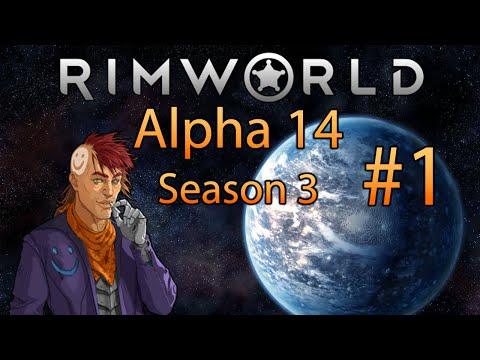 Rimworld Alpha 14 Season 3   Silk-road Episode 1