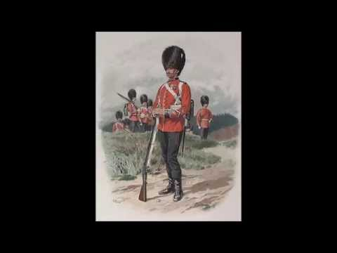 The British Grenadiers - Quick March of the Grenadier Guards