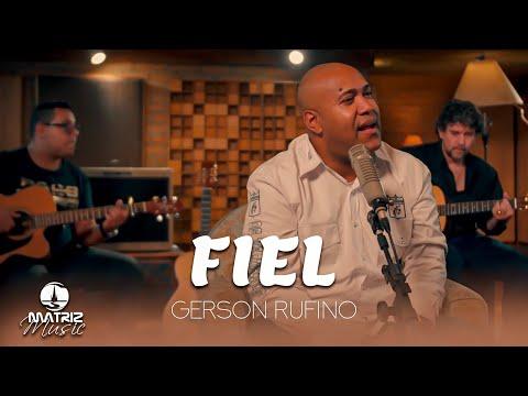 Gerson Rufino – Fiel