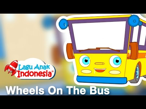 Wheels On The Bus | Lagu Anak Anak ver English | Lagu Anak Indonesia