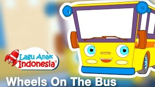 Wheels On The Bus | Lagu Anak Anak ver English | Lagu Anak Indonesia