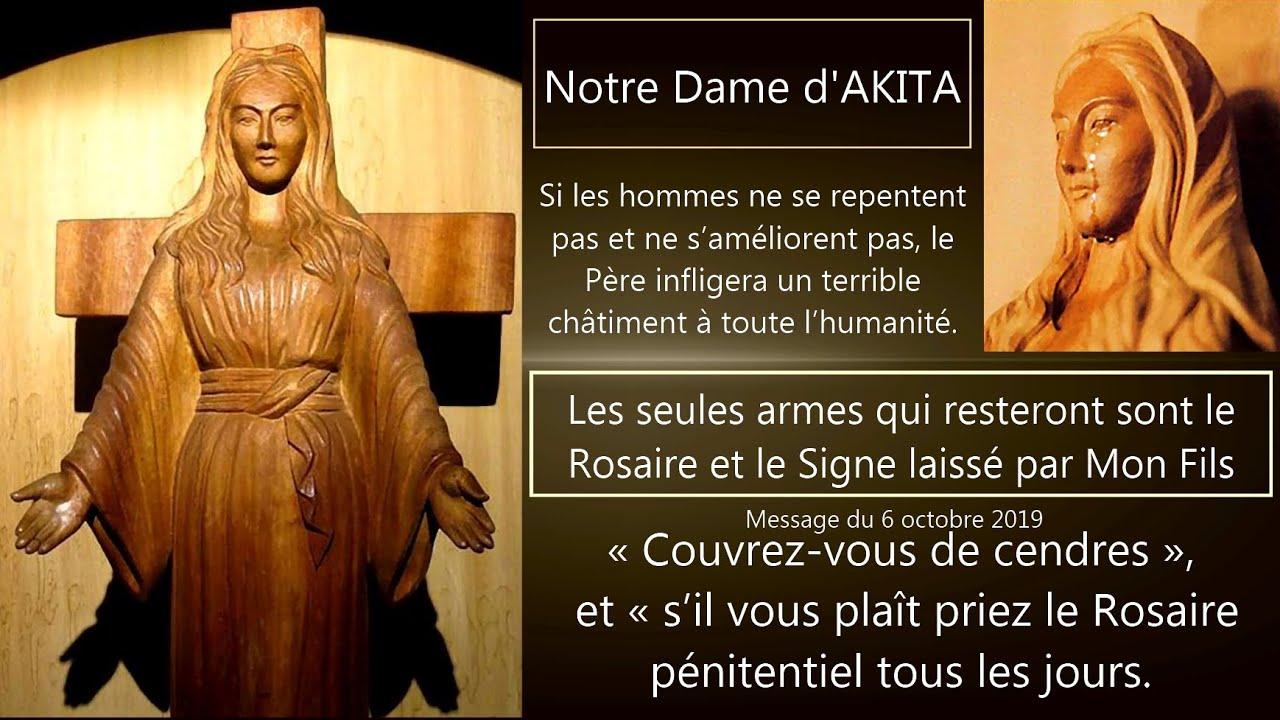 Notre Dame d'AKITA Urgence absolue Priez le Rosaire chaque jour afin  d'éviter le terrible châtiment - YouTube