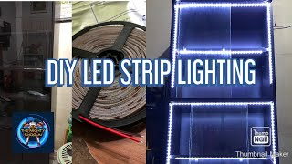 How I Made My DIY LED Strip Lighting for my Display Cabinet