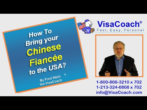How To Bring your Chinese Fiancee to the USA? Gen 46