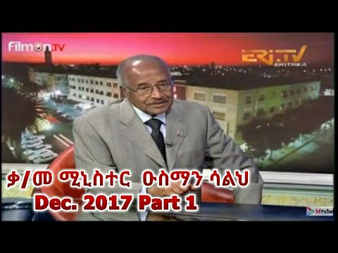Interview Minister Osman Saleh
