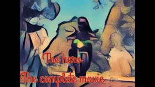 The hero, the complete movie, # cap.18.