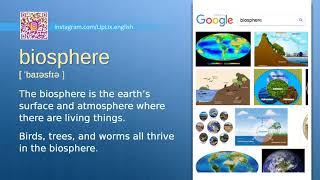 Biosphere : C1 level english vocabulary lesson, www.LipLix.com