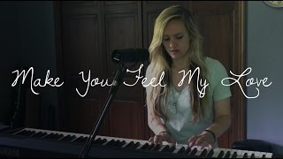 To Make You Feel My Love - Adele/Bob Dylan (cover)