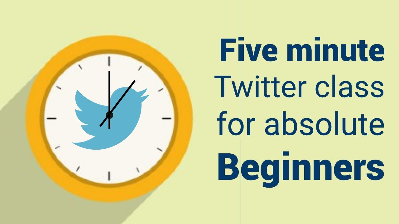 Twitter 101 - Five minute Twitter class for absolute beginners