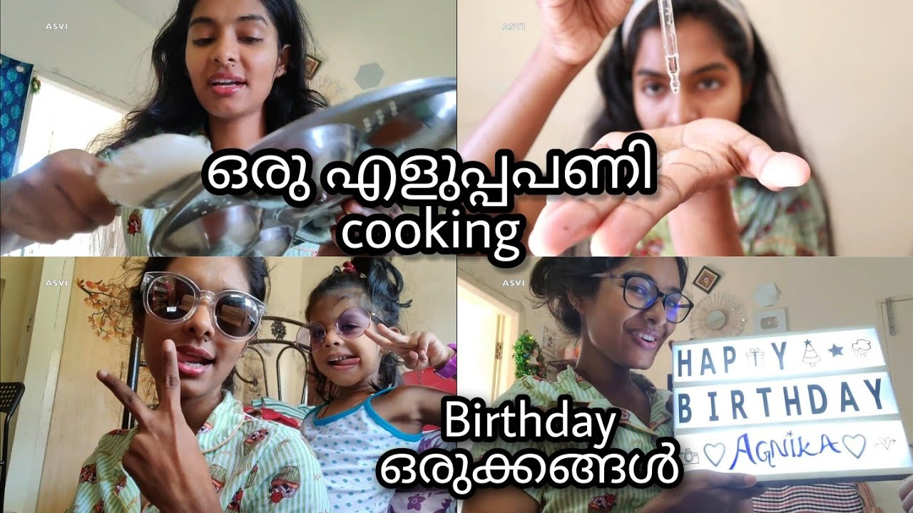 My easy cooking routine|Breakfast& lunch|Cleaning done|Birthday Preparations|Skincare|Asvi Malayalam