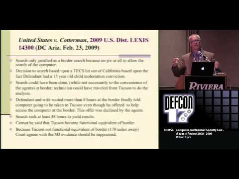 DEF CON 17 - Robert Clark - Computer and Internet Security Law A Year in Review