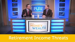 Threats to Your Retirement Income S.5   EP. 13