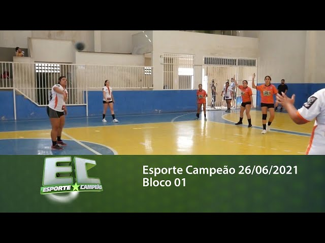 Esporte Campeão 26/06/2021 - Bloco 01