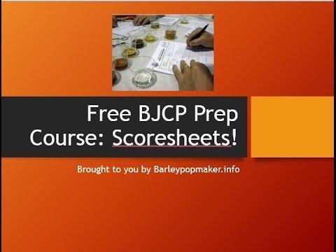 Free BJCP Prep Course:Course 2-Scoresheets