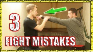 Top 3 Street Fight Mistakes