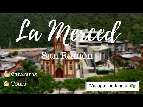 LA MERCED - SAN RAMÓN / VIAJA GASTANDO POCO / LYBERATE