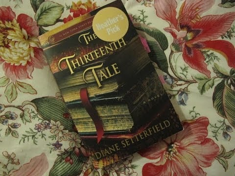 The Thirteenth Tale Book and Movie   Review