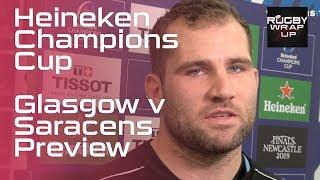 Heineken Champions Cup: Glasgow Warriors Coach Dave Rennie &  Star Fraser Brown   RUGBY WRAP UP