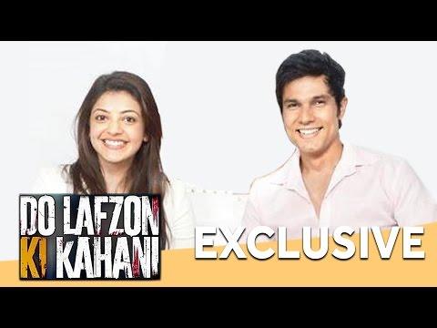 Kajal Aggarwal & Randeep Hooda - Do Lafzon Ki Kahani | Interview