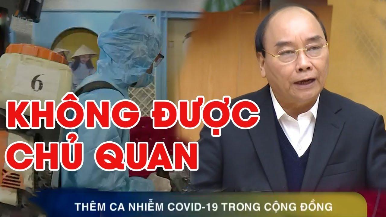 Thủ tướng Nguyễn Xuân Phúc yêu cầu người dân không được lơ là, chủ quan trước dịch bệnh COVID-19