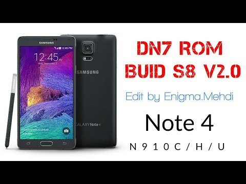 DN7 ROM buid S8 v2 0 for Note 4 N910C/H/U