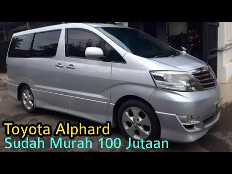 Info Harga Mobil Bekas Toyota Alphard
