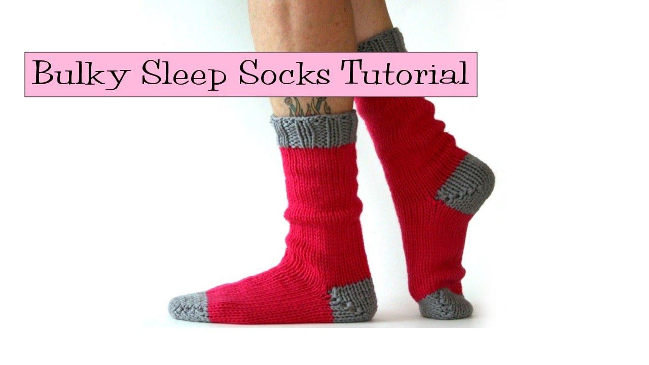 Bulky Sleep Socks Tutorial Youtube