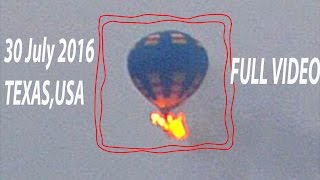 [FULL VIDEO] Hot Air Balloon Catches Fire and Crashed In Texas Carrying 16 People Died