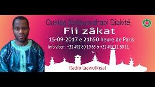 Baixar Fii zâkat - Oustaz Abdoulwahabi Diakite #radio laawol kisal