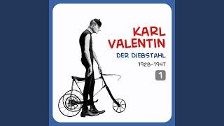 Karl Valentin singt und lacht selbst dazu