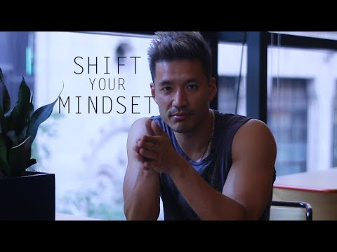 Shift Your Mindset