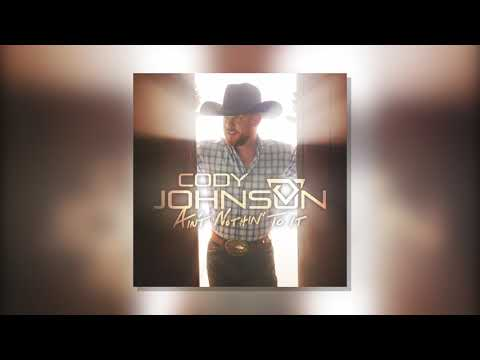 "Cody Johnson - ""Ain't Nothin' To It"" (Official Audio Video)"