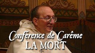 R.P. de Blignières - Conférences de Carême sur les fins dernières - 1/6. LA MORT