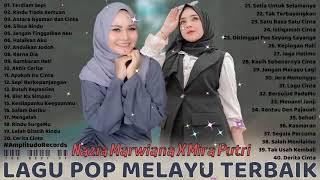 Nazia Marwiana X Mira Putri Full Album Terbaik 2021 Paling Enak Didengar   Lagu Pop Melayu Terbaik
