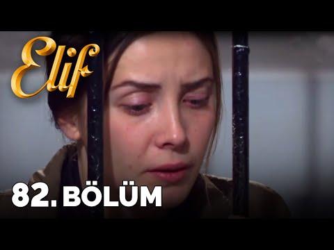 Elif - 82. Bölüm (HD)