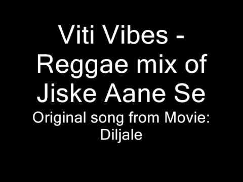 Viti Vibes - Reggae mix of Jiske Ane Se