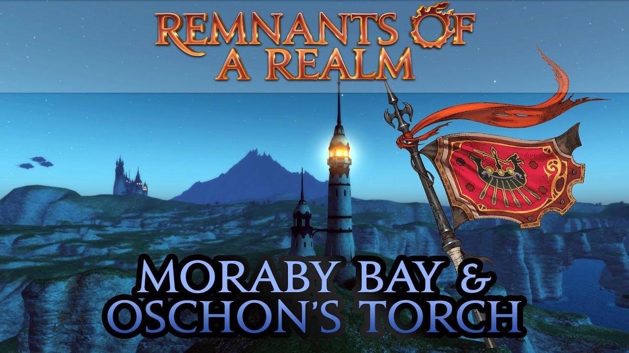[FFXIV] 1 0's Moraby Bay & Oschon's Torch | RoaR | Episode XXIX
